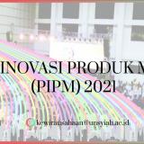 Tawaran Program Pengembangan Inovasi Produk Mahasiswa (PIPM) Universitas Syiah Kuala Tahun 2021